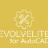 EVOLVELITE for AUTOCAD 2017