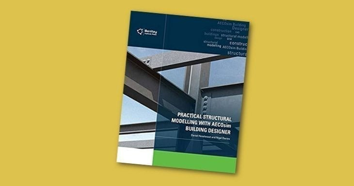BENTLEY SYSTEMS ANNOUNCES KINDLE VERSION OF PRACTICAL STRUCTURAL MODELLING WITH AECOSIM BUILDING DESIGNER